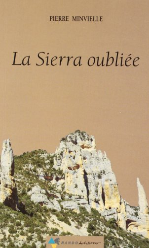 La Sierra oubliée par Pierre Minvielle