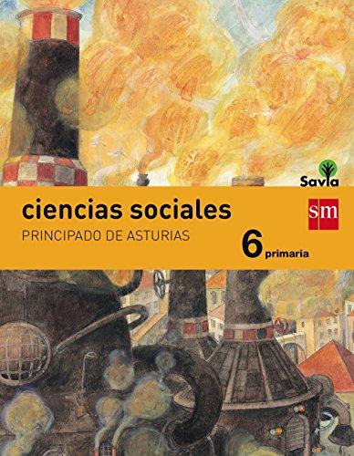 Ciencias sociales. 6 Primaria. Savia. Asturias - 9788467575705