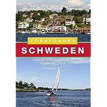 Törnführer Schweden 2: Südküste - Ostküste - Öland - Gotland