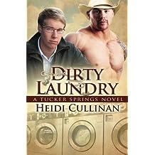 Dirty Laundry: A Tucker Springs Novel by Heidi Cullinan (2013-01-20)