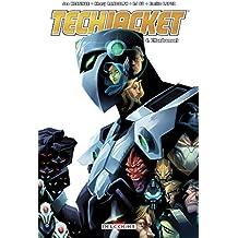 Tech Jacket T04 : Effondrement