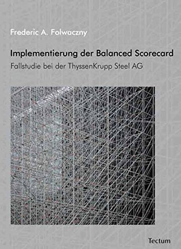 implementierung-der-balanced-scorecard-fallstudie-bei-der-thyssenkrupp-steel-ag