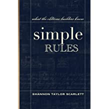 Simple Rules: What the Oldtime Builders Knew (English Edition)