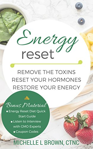 energy-reset-remove-the-toxins-reset-your-hormones-restore-your-energy
