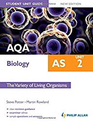 AQA AS Biology Student Unit Guide: Unit 2 New Edition                 The Variety of Living Organisms