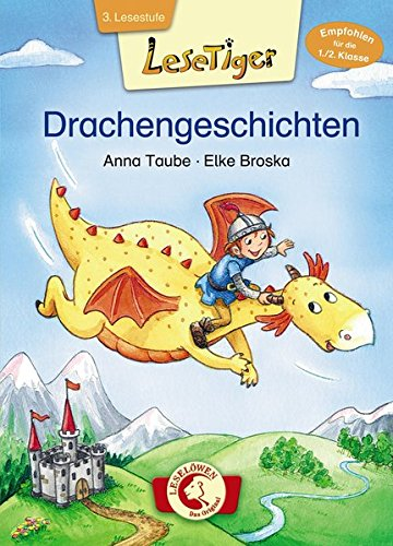 Lesetiger 3. Lesestufe - Drachengeschichten