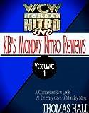 Best Nitro Volume - KB's Complete Monday Nitro Reviews Volume I Review