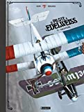 Le Pilote à l'edelweiss, Tome 1 - Valentine : Edition de luxe