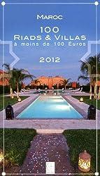 Maroc : 100 riads et villas à moins de 100 euros 2012