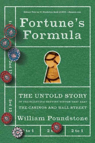 Fortune's Formula: The Untold Story of the Scientific Betting System That Beat the Casinos and Wall Street (English Edition)