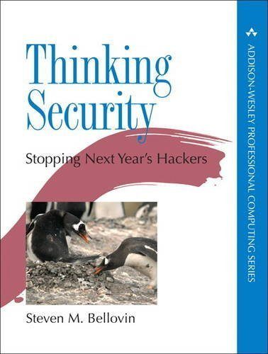 Thinking Security: Stopping Next Year's Hackers (Addison-Wesley Professional Computing) by Steven M. Bellovin (2015-11-15) par Steven M. Bellovin