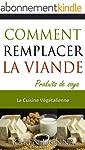 La Cuisine V�g�talienne. Comment Remp...