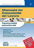 Scarica Libro Manuale del consulente del lavoro Programma completo prova scritta e orale (PDF,EPUB,MOBI) Online Italiano Gratis
