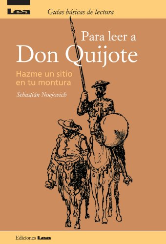 Para leer a Don Quijote, Hazme un sitio en tu montura por Sebastián Neojovich