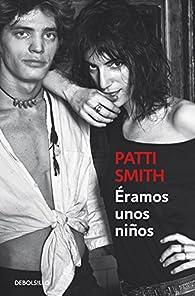 Éramos unos niños par Patti Smith