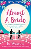 Almost a Bride (Destination Love) by Jo Watson