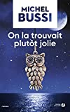 "Afficher ""On la trouvait plutôt jolie"""