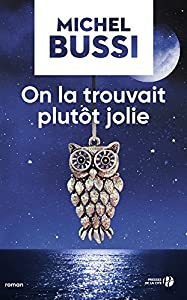 vignette de 'On la trouvait plutôt jolie (MIchel BUSSI)'