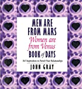 Men Are From Mars, Women Are From Venus Book Of Days: Book of Days: 365 Inspirations to Enrich Your Rela