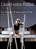 L'Avant-scène théâtre, N° 1309, 1er octobre - Le Songe d'une nuit d'été - L'Avant-Scène théâtre - 21/10/2011