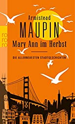 Mary Ann im Herbst: Die allerneuesten Stadtgeschichten