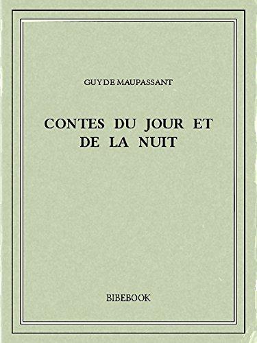 Contes du jour et de la nuit (French Edition)