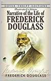 Narrative of the Life of Frederick Douglass - Illustrated Edition (English Edition)