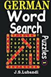 German Word Search Puzzles (Volume 1) (German Edition) by J S Lubandi (2014-01-11)