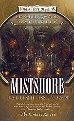 Mistshore: Ed Greenwood Presents: Waterdeep (Greenwood Presents Waterdeep)