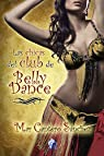Las chicas del Club de Belly Dance : Una reality novela par Cantero Sánchez
