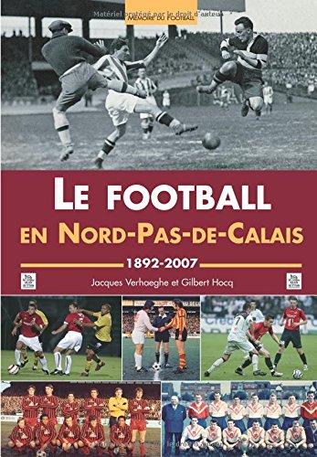 Football en Nord-Pas-de-Calais (Le)