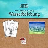 Wasserbelebung Patentsammlung Wasseraufbereitung Patente auf CD -