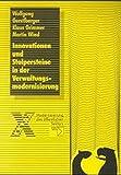 Innovationen und Stolpersteine der Verwaltungsmodernisierung (Modernisierung des öffentlichen Sektors) - Wolfgang Gerstlberger, Klaus Grimmer, Martin Wind