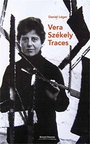 Vera Szekely : Traces