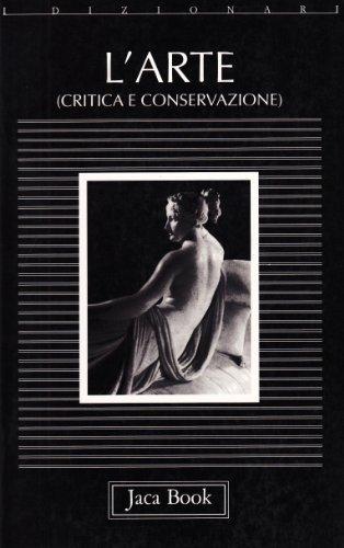 L'arte. Critica e conservazione