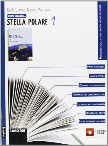Come leggere... stella polare. Per la Scuola media. Con espansione online: 1