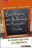 Beerdigung von Herrn Krodinger im Biergarten: Ein Schild sagt mehr als 1000 Worte