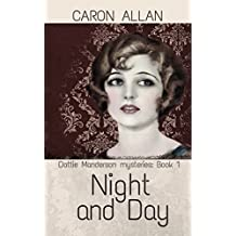 Night and Day: Dottie Manderson mysteries: Book 1
