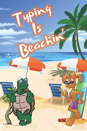 Typing Is Beachin': Beach Sand And Sun Themed Composition Notebook Journal for Students , Teachers , Home School and More. 120 pages 6' x 9' College Ruled White Paper