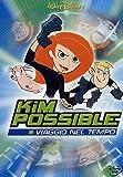 Kim Possible - Viaggio nel tempo