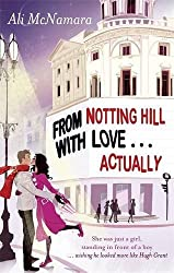 From Notting Hill with Love... Actually by Ali McNamara (2010-11-25)