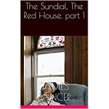 The Sundial, The Red House,  part 1 (The Sundial Series) (English Edition)