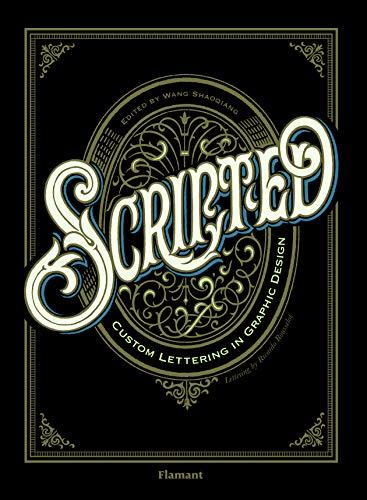SCRIPTED - Custom lettering in graphic design par Ricardo Rousselot