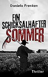 Ein schicksalhafter Sommer (Tod am Niederrhein Krimi 1)