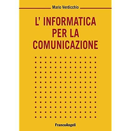 L'informatica Per La Comunicazione