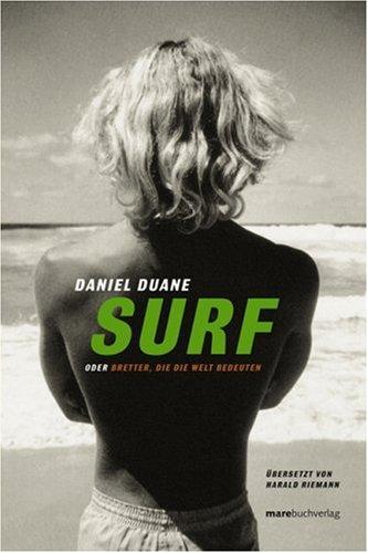 Surf par Daniel Duane