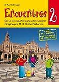 Encuentros. Curso de español para adolescentes. Con CD Audio: 2