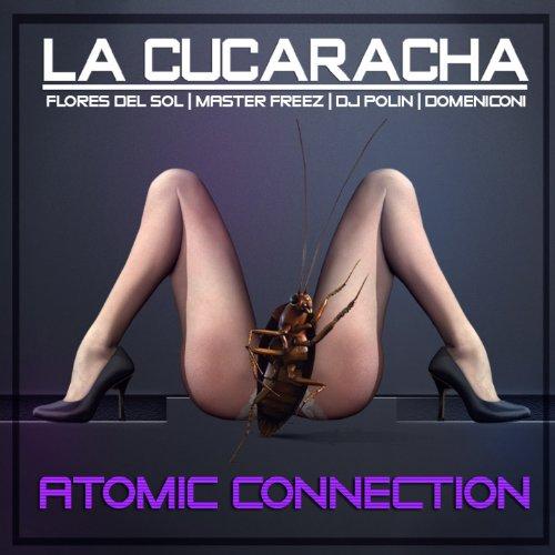 la-cucaracha-feat-dj-polin-flores-del-sol-master-freez-paolo-domeniconi-extended-version