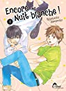 Encore une nuit blanche, tome 1 par Yamamoto