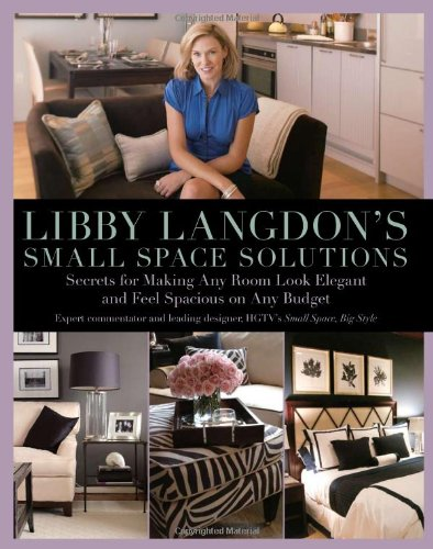 libby-langdons-small-space-solutions-secrets-for-making-any-room-look-elegant-and-feel-spacious-on-a